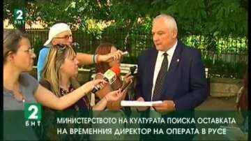 Министерството на културата поиска оставката на директора на операта в Русе