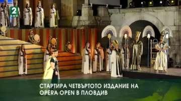 Стартира четвъртото издание на Opera Open в Пловдив