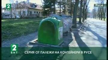 Серия от палежи на контейнери в Русе