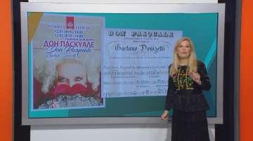 АРТ посоки с Галя Крайчовска: премиера на Дон Паскуале в Софийската опера