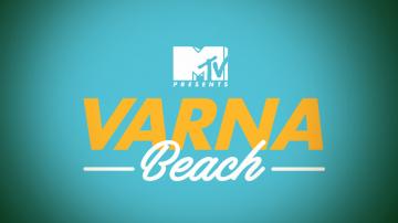 Емоциите и спомените от голямото шоу MTV Presents: Varna Beach