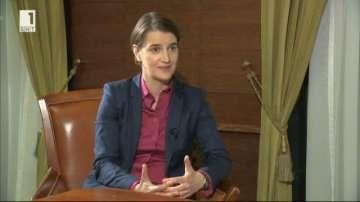 Премиерът на Сърбия Ана Бърнабич: Искаме приятелство