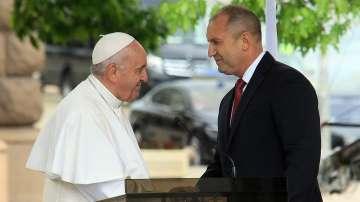 Президентът Радев и папа Франциск отправиха послание към българския народ