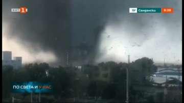 Торнадо удари североизточната част на Китай, има загинали и ранени