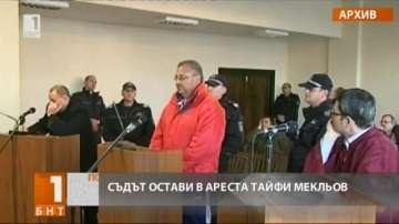 Тайфи Мекльов остава в ареста по обвинение за продажба на ракия менте