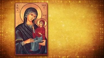 Почитаме майката на Дева Мария Св. Анна - покровителка на майчинството