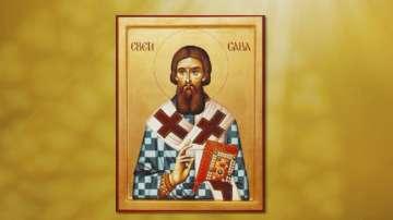 Православната църква чества Свети Сава Освещени