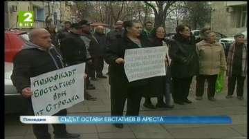Съдът остави Евстатиев в ареста