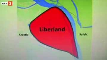 Зелена светлина: Либерланд - най-новата европейска държава